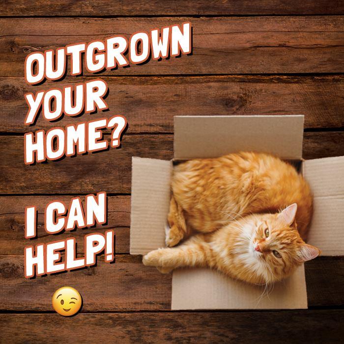Outgrown your home?
